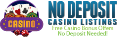 No Deposit Casino Listings